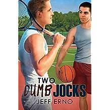 Two Dumb Jocks (Dumb Jock series Book 5)