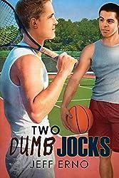 Two Dumb Jocks (Dumb Jock series Book 5) (English Edition)