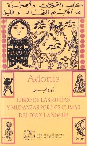 Portada del libro Libro De Las Huidas Y Mudanzas (Poesia Oriente Mediterrane)