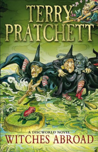 Witches Abroad: (Discworld Novel 12) (Discworld series) (English Edition)