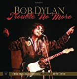 Bob Dylan: Trouble No More: the Bootleg Series Vol.13/1979 (Audio CD)
