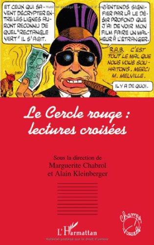 Le Cercle rouge : lectures croisées por Marguerite Chabrol
