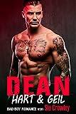 Dean: Hart & Geil (Bad Boy Romance 3)