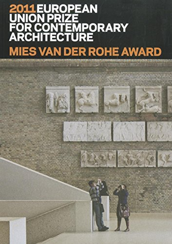 Mies van der Rohe Award 2011: European Union Prize for Contemporary Architecture