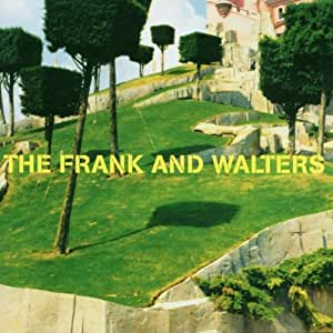 The Frank And Walters