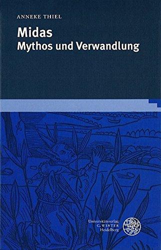 midas-mythos-und-verwandlung-neues-forum-fur-allgemeine-und-vergleichende-literaturwissenschaft