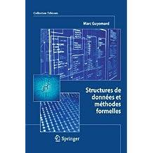 Structures de données et méthodes formelles (Collection Télécom (ex-Collection technique et scientifique des télécommunications))