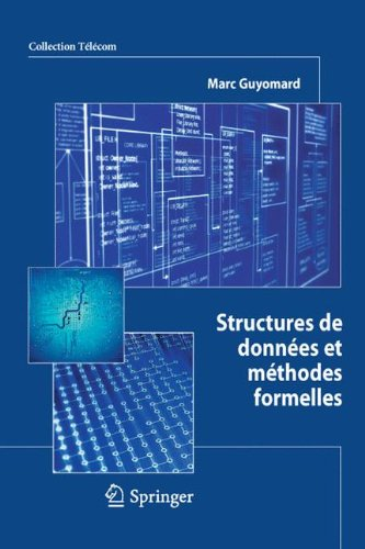 Structures de données et méthodes formelles (Collection Télécom (ex-Collection technique et scientifique des télécommunications)) par Marc Guyomard
