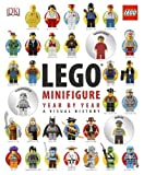 LEGO Minifigure Year by Year: A Visual History by Farshtey, Gregory, Lipkowitz, Daniel (2013) Hardcover