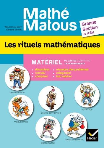 Mathé-Matous Les rituels mathématiques GS et ASH - Matériel par Valérie Barry-Soavi