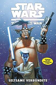 Star Wars: The Clone Wars (zur TV-Serie), Band 11 - Seltsame Verbündete (Star Wars - The Clone Wars)