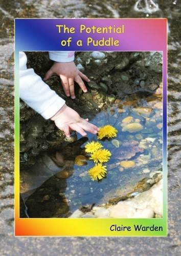 The Potential of a Puddle by Claire Helen Warden (2005-07-04)