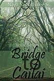 Bridge to Cailai: Book Seven