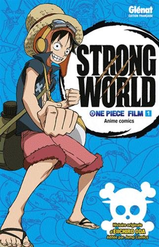 One Piece - Strong World Vol.1 par ODA Eiichirô