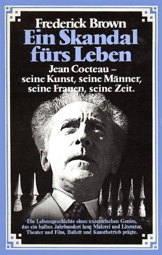 ben: Jean Cocteau - seine Kunst, seine Männer, seine Frauen, seine Zeit ()