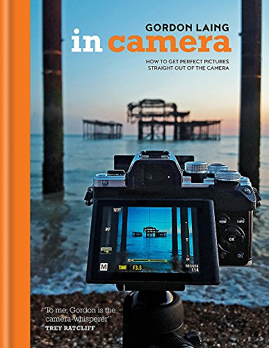 In Camera: How to Get Perfect Pictures Straight Out of the Camera Fuji Digital Slr-kameras
