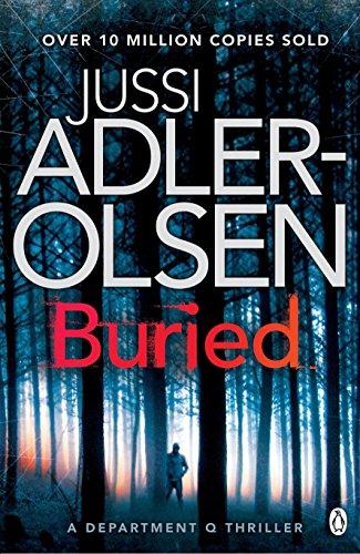 Buried: Department Q Book 5 por Jussi Adler-Olsen