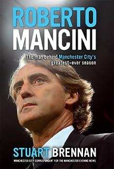 Roberto Mancini by [Brennan, Stuart]