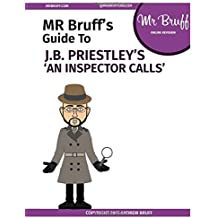 Mr Bruff's Guide to 'An Inspector Calls'