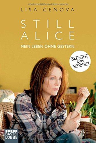 Buchseite und Rezensionen zu 'Still Alice: Mein Leben ohne Gestern. Roman' von Lisa Genova