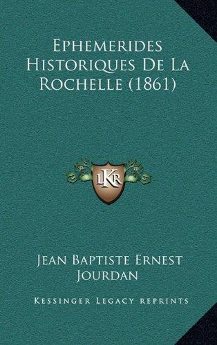 Ephemerides Historiques de La Rochelle (1861)
