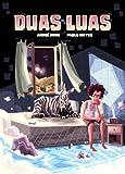 Duas Luas (Portuguese Edition)