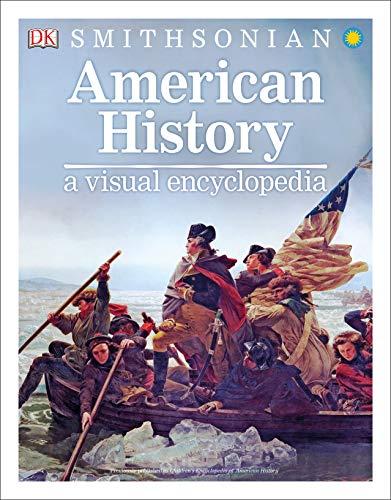 American History: A Visual Encyclopedia (Smithsonian)