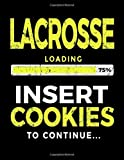 Lacrosse Loading 75% Insert Cookies To Continue: Lacross Player Doodle Book - Dartan Creations, Tara Hayward