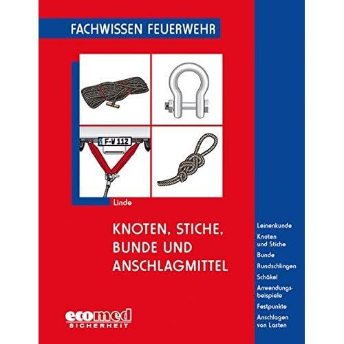PDF] Knoten:: Stiche:: Bunde und Anschlagmittel: Leinenkunde ...