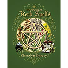 The Book of Herb Spells (Spellbook)