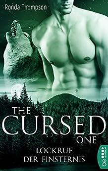 The Cursed One - Lockruf der Finsternis (Wild Wulfs of London 3) von [Thompson, Ronda]