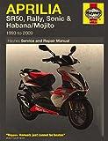 Aprilia Sr50, Rally, Sonic, Habana & Mojito Scooters, '93-'09 Haynes Repair Manual
