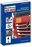 Basiskurs ADR 2017: Gefahrgut-Fahrerschulung