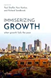 Immiserizing Growth: When Growth Fails the Poor