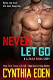 Never Let Go (English Edition)