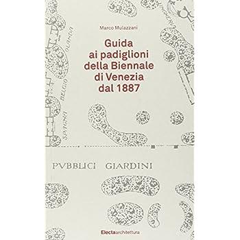 Guida Ai Padiglioni Della Biennale Di Venezia