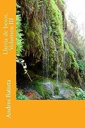 Lluvia de Besos, Volumen III