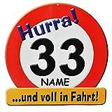 Unbekannt XXL Glückwunsch Schild - 33. Geburtstag /  HURRA 33 .. und voll in Fahrt !  - incl. Namen - Deko Geburtstagsschild / Verkehrsschild / Straßenschild lustig G..