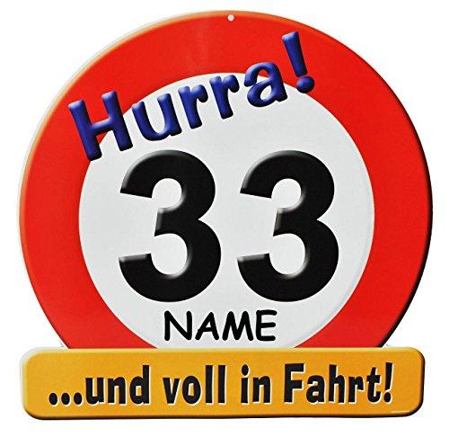 Unbekannt XXL Glückwunsch Schild - 33. Geburtstag /  HURRA 33 .. und voll in Fahrt !  - incl. Namen - Deko Geburtstagsschild / Verkehrsschild / Straßenschild lustig G.. (Lustige Straßenschilder)