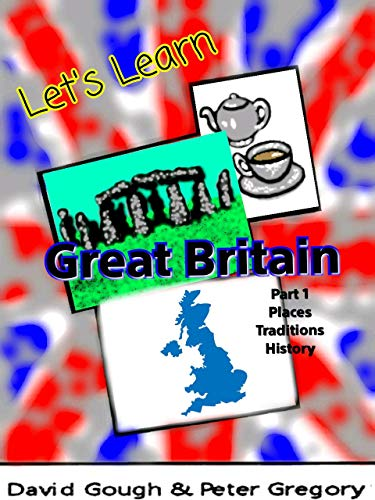 Let's Learn: Great Britain part 1 (English Edition)