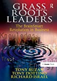 Best The Grass Roots - Grass Roots Leaders: The BrainSmart Revolution in Business Review