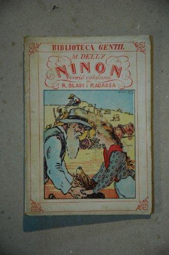 Delly, M. - Ninon / M. Delly ; Versió Catalana De R. Blasi I Rabassa