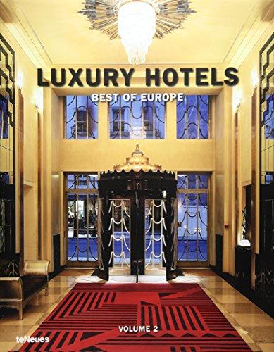 Luxury hotels : Best of Europe, volume 2 par teNeues