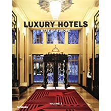 Luxury hotels : Best of Europe, volume 2