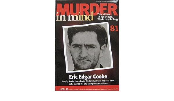Murder in Mind magazine Issue 81 - Eric Edgar Cooke: Amazon