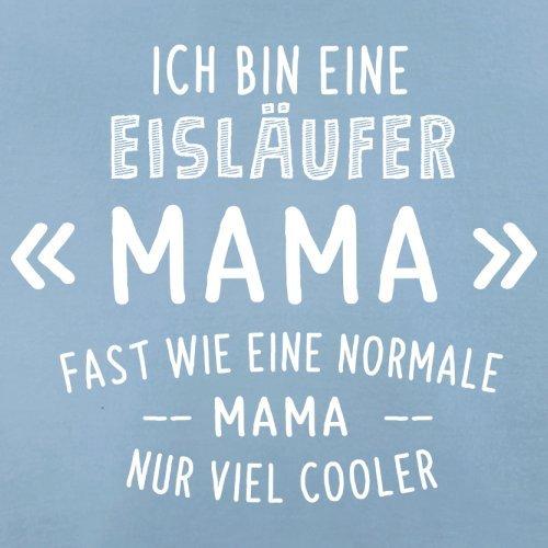 Ich bin eine Eisläufer Mama - Herren T-Shirt - 13 Farben Himmelblau