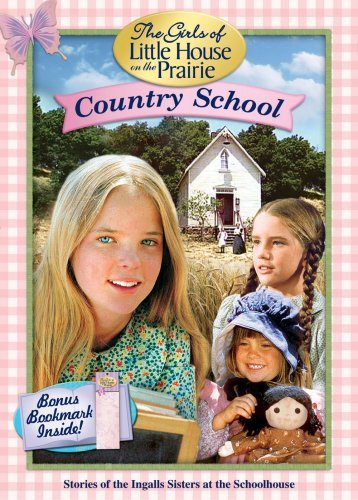 Little House on the Prairie - Country School by Michael Landon (Little Prairie-film On House The)