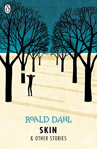 Skin And Other Stories (Dahl Fiction) por Roald Dahl