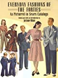 Image de Everyday Fashions of the Forties As Pictured in Sears Catalogs