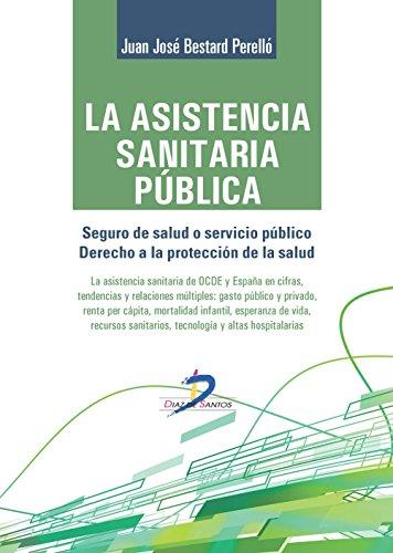LA ASISTENCIA SANITARIA PÚBLICA por JUAN JOSE BESTARD PERELLO